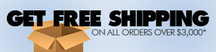 Get Free Shipping on orders over $3000