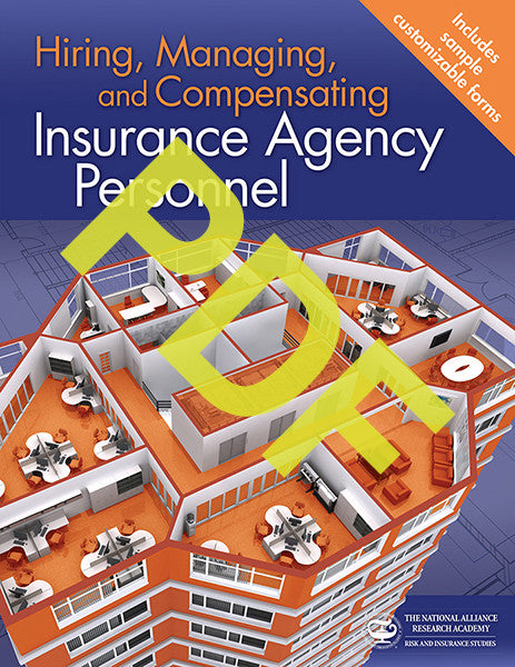 Hiring, Managing, and Compensating Insurance Agency Personnel—Digital PDF