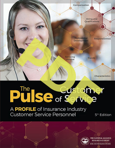 The Pulse of Customer Service: A Profile of Insurance Industry Customer Service Personnel - Digital PDF