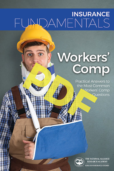 Workers' Comp—Practical Answers to the Most Common Workers' Comp Questions—Digital PDF