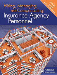 Hiring, Managing and Compensating Insurance Agency Personnel