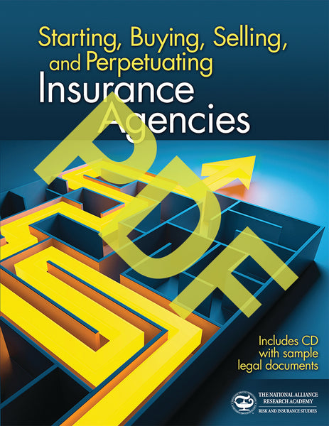 Starting, Buying, Selling, and Perpetuating Insurance Agencies—Digital PDF