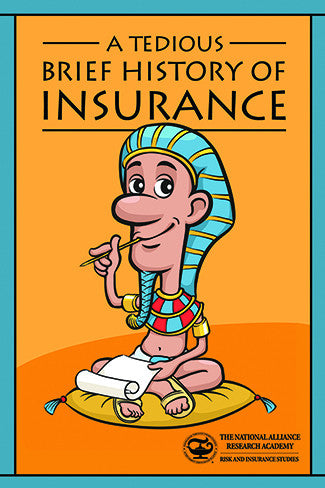 A Tedious, Brief History of Insurance