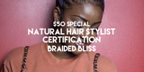 Natural Hair Specialist Certification