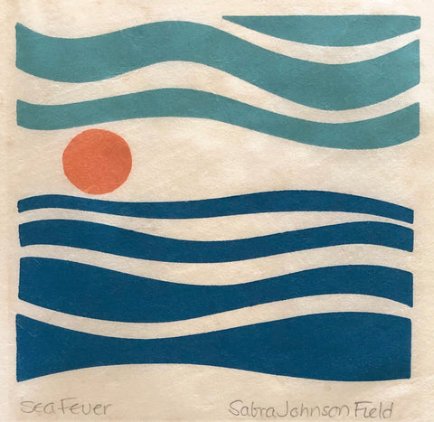 """Sea Fever"" by Sabra Johnson Field, (Amer., B.1935)"