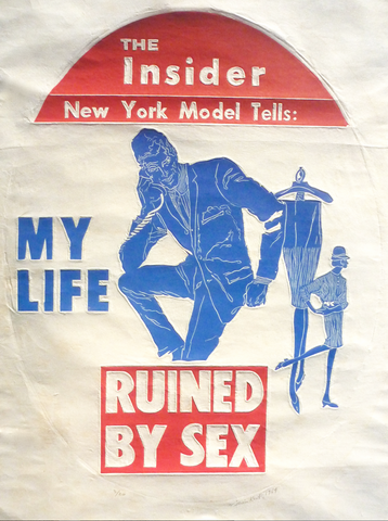 """My Life Ruined By Sex"" by William Kent, (Amer., 1919-2012)"
