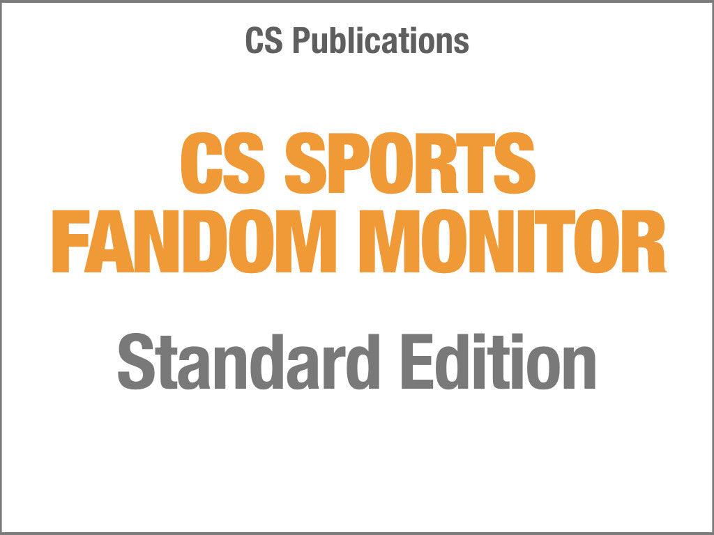 CS SPORTS FANDOM MONITOR, Standard Edition -- By CS Publications