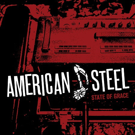 American Steel - State Of Grace OUT NOW on all digital services!