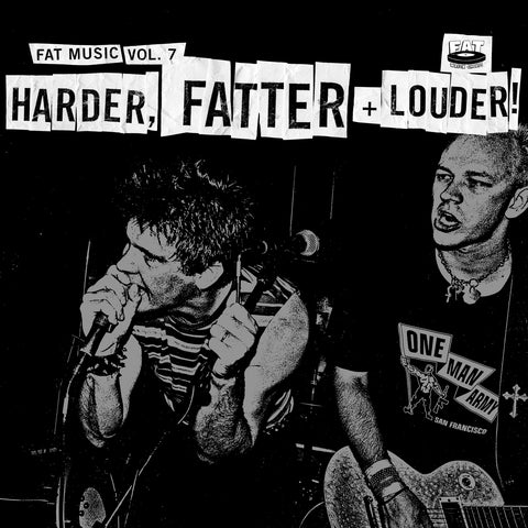 Fat Music Vol. 7: Harder, Fatter + Louder!