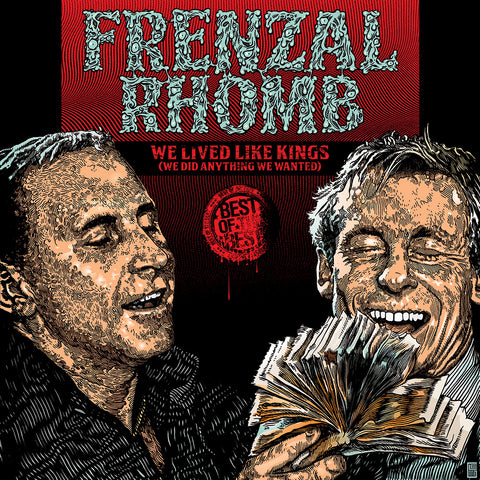 We Lived Like Kings - The Best Of Frenzal Rhomb
