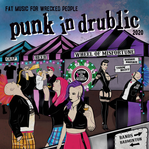 Fat Music For Wrecked People: Punk In Drublic 2020