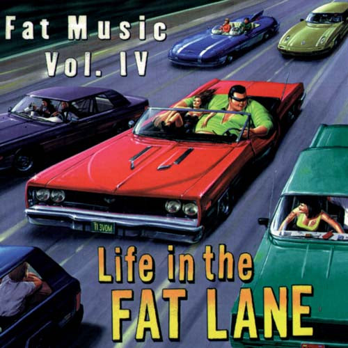 Fat Music Vol. IV: Life In The Fat Lane