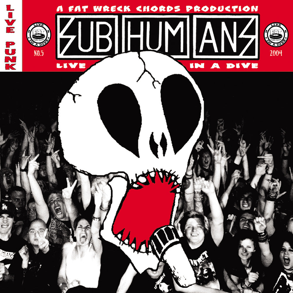 Live In A Dive: Subhumans