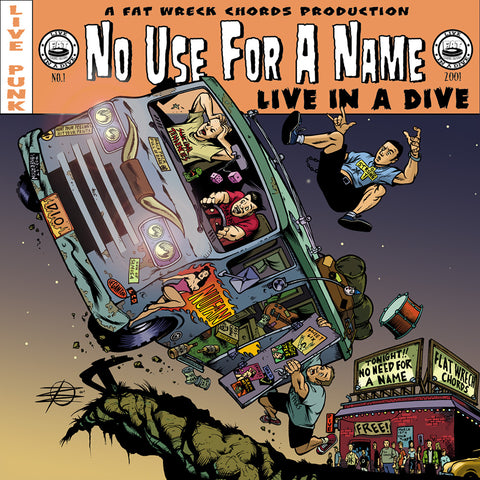 Live in a Dive: No Use For A Name