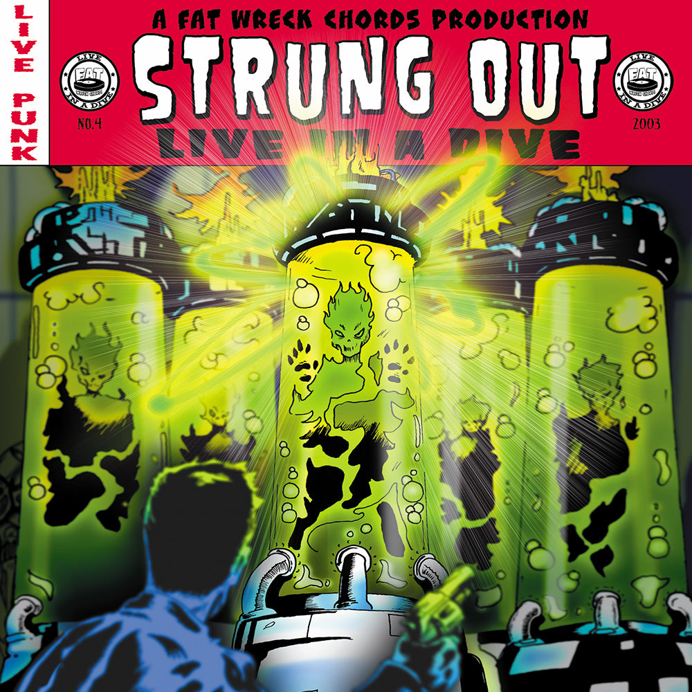 Live In A Dive: Strung Out
