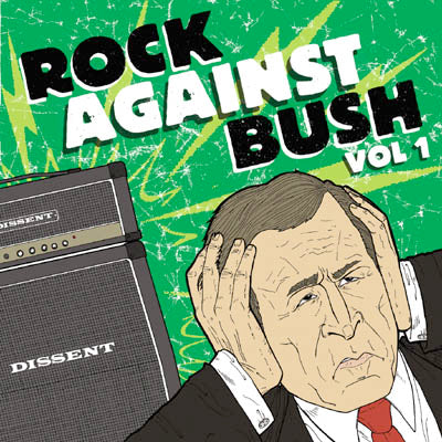Rock Against Bush Vol. 1