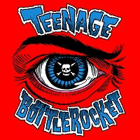 Teenage Bottlerocket Box Set