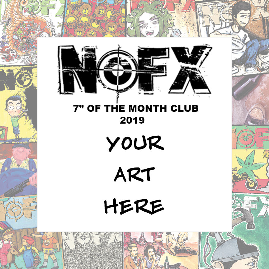 "NOFX 7"" of the Month Club 2019"