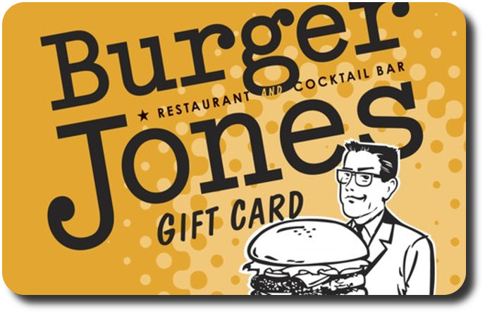 Burger Jones Gift Card