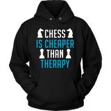 Chess Is Cheaper Than Therapy - Hoodie