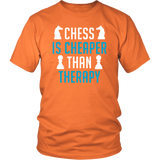 Chess Is Cheaper Than Therapy - Shirt