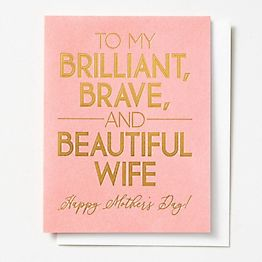Brilliant Brave Beautiful Mother's Day Card