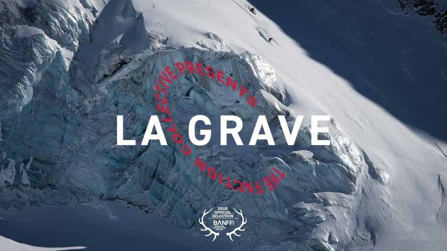 The Faction Collective Presents: La Grave