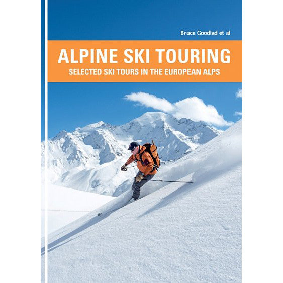 Alpine Ski Touring Bruce Goodlad | Backcountry Books