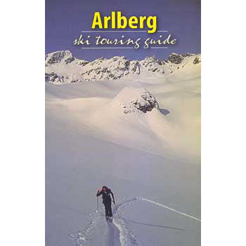 Arlberg Ski Touring Guide Andy Thurner