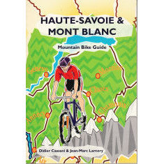 Haute-Savoie & Mont Blanc Mountain Bike Guide | Backcountry Books