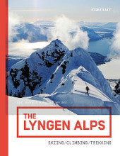 The Lyngen Alps Skiing Climbing Trekking | Backcountry Books