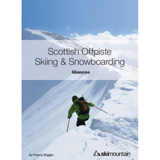 Scottish Off Piste Skiing and Snowboarding - Glencoe