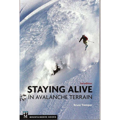 Staying Alive in Avalanche Terrain | Backcountry Books
