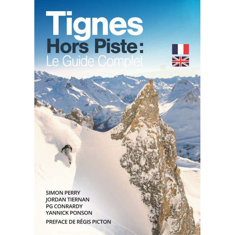 Tignes Hors Piste: Le Guide Complet | Tignes Off Piste Guide Book | Backcountry Books