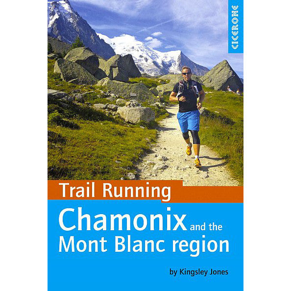 Trail Running Chamoninx and the Mont Blanc Region | Backcountry Books