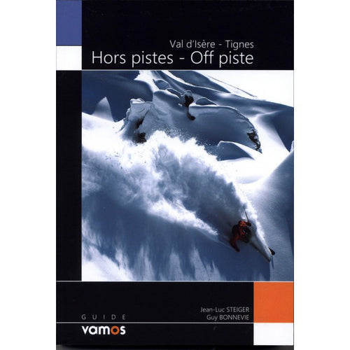 Val d'Isere Tignes Off Piste guide book | Backcountry Books