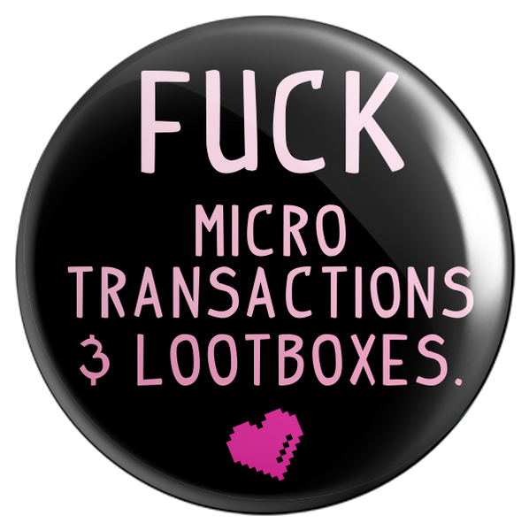F*ck Microtransactions