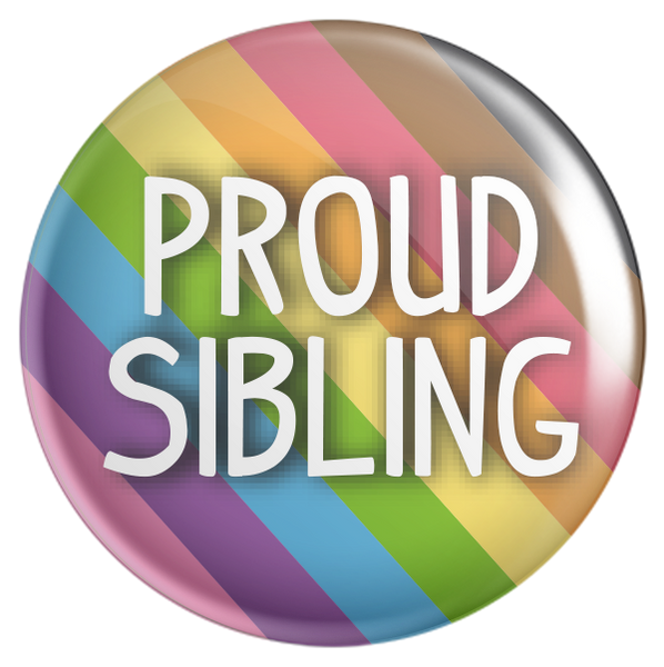 Proud Sibling Rainbow Button