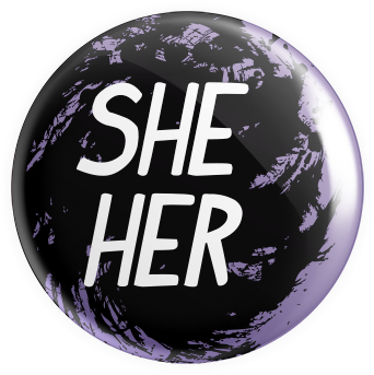 Pronouns - She/Her Button