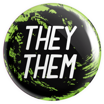 Pronouns - Them/They Button