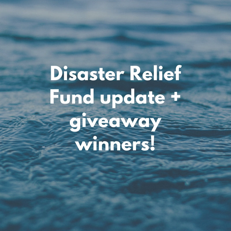 Disaster Relief Fund update + giveaway winners!
