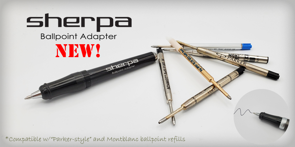 Sherpa Ballpoint Pen Adapter for Parker style Fisher Spacepen and Montblanc Pen refills