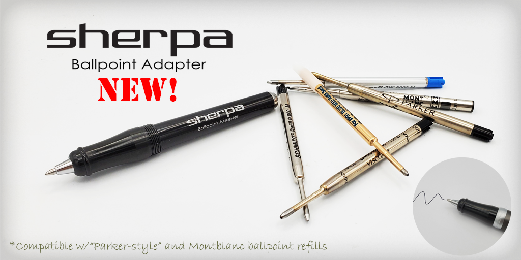 Sherpa Ballpoint Adapter for Parker, Schmidt, Fisher Space Pen and Montblanc Refills