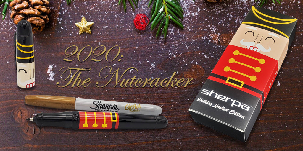 Sherpa 2020 Holiday Limited Edition:  The Nutcracker.  The perfect holder for your Sharpie marker, roller ball, ballpoint, fibertip or highlighter.