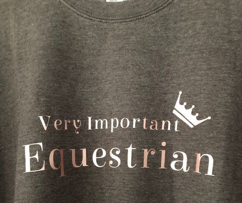 Very Important Equestrian Sweatshirt