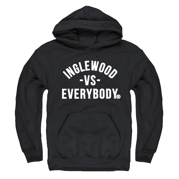 Inglewood Vs. Everybody Hoodie