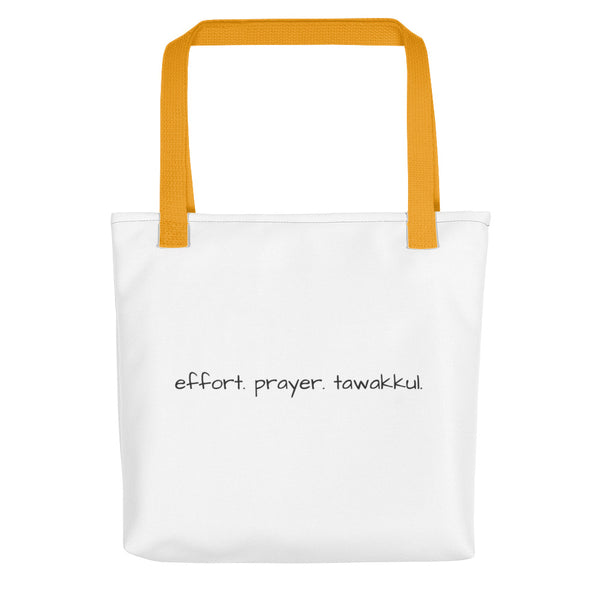 Effort. Prayer. Tawakkul. Tote Bag