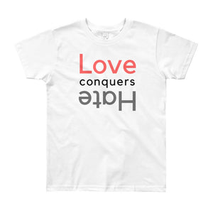 Love Conquers Hate Youth Tee