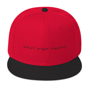 Effort. Prayer. Tawakkul. Snapback