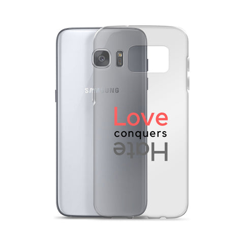 Love Conquers Hate Samsung Case